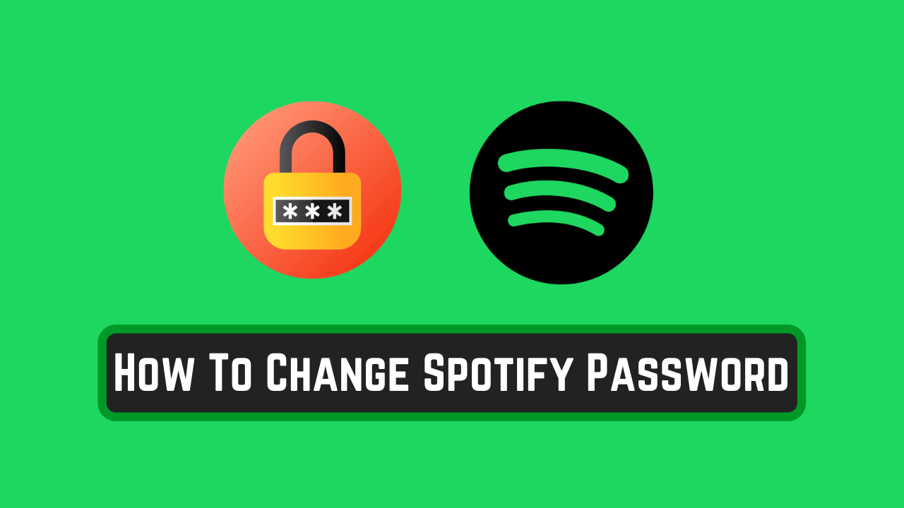 How To Change Spotify Password