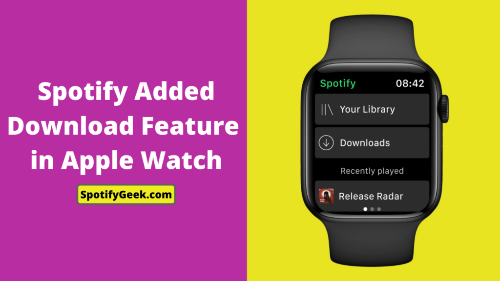 Spotify Added Download Feature in Apple Watch